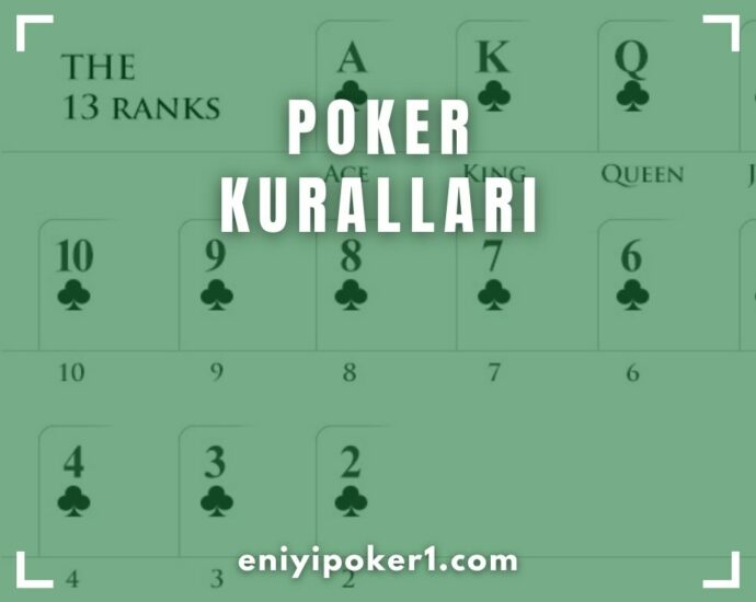 Poker Kuralları Nedir - Poker Nasıl Oynanır