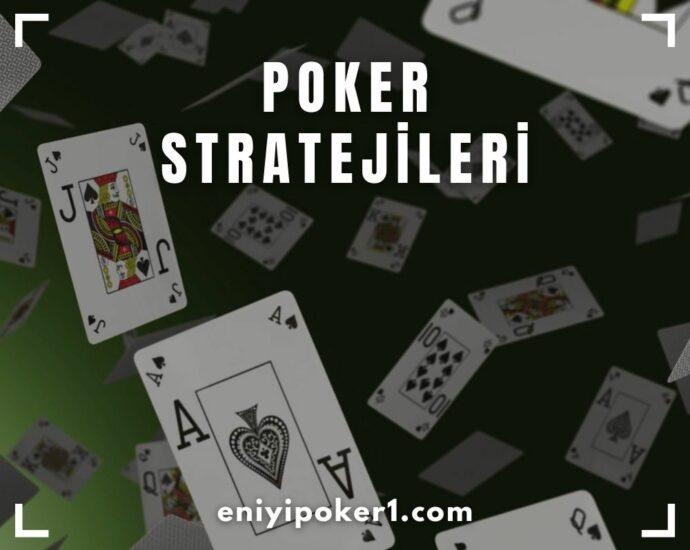 Poker Stratejileri