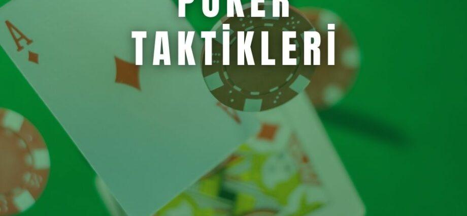Poker Taktikleri